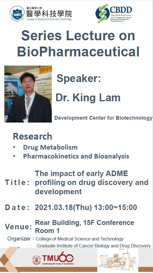 Series Lecture on BioPharmaceutical - The impact of early ADME profiling on drug discovery and development.