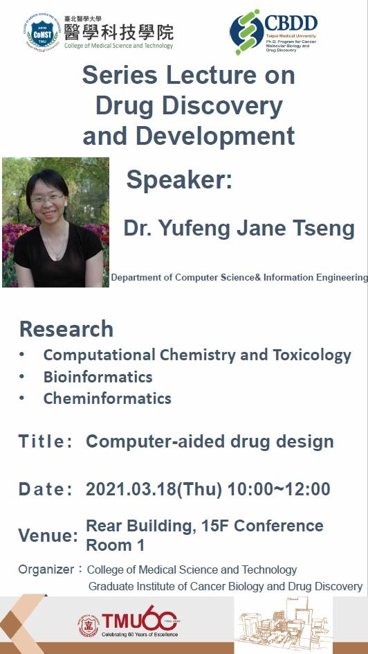 Series Lecture on Drug Discovery and Development - Computer-aided drug design